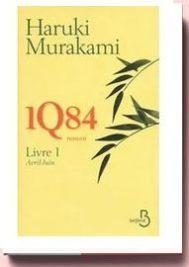 1q84 Livre 1 - Avril-Juin - Murakami Haruki