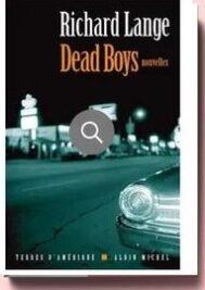 Dead boys de Richard Lange