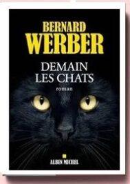 Demain les chats Bernard Werber