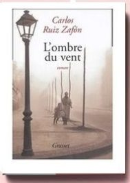 Carlos Ruiz Zafón, L'Ombre du vent