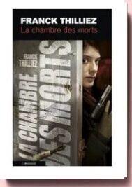 La Chambre des morts, de Franck Thilliez