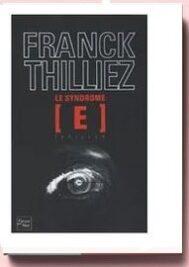 Le syndrome E Franck Thilliez