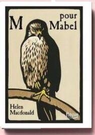 M pour Mabel, de Helen MACDONALD