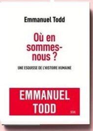 Où en sommes-nous Emmanuel Todd