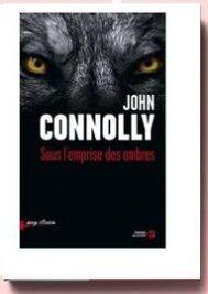 Sous l'emprise des ombres, John Connolly