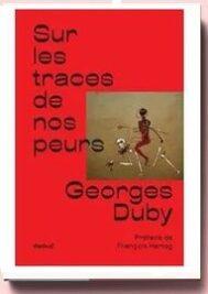 Sur les traces de nos peurs, de Georges Duby