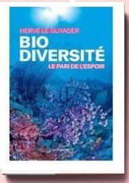 Biodiversité. Le pari de l'espoir, de Hervé Le Guyader