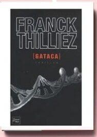 franck thilliez gataca