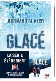 Glacé, de Bernard Minier