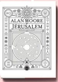 Alan Moore Jérusalem
