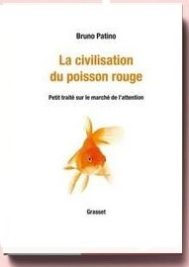 La civilisation du poisson rouge, de Patino Bruno,