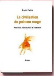 La civilisation du poisson rouge, de Patino Bruno,