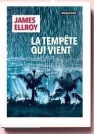 La tempête qui vient de James Ellroy