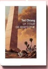 La tour de Babylone, de Ted Chiang