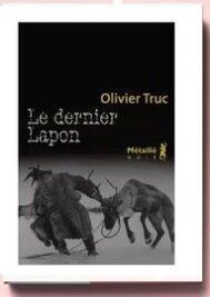 Le Dernier Lapon, de Olivier Truc