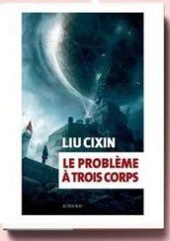 Le Problème à trois corps, de Liu Cixin