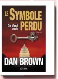 Le Symbole perdu. Dan Brown