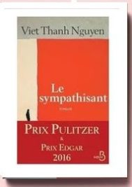 Le sympathisant par Viet Thanh Nguyen