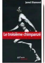 Le troisième chimpanzé, de Jared Diamond