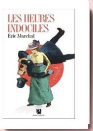 les heures indociles