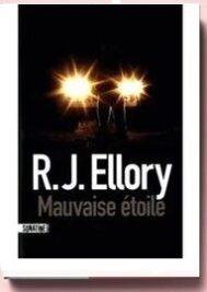 Mauvaise étoile, de R. J. Ellory