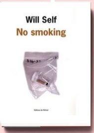 No Smoking , de Will Self