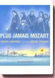 Plus jamais Mozart de Michael Morpurgo,