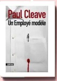 Un employé modèle, de Paul Cleave