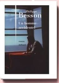 un homme accidentel, de Philippe Besson