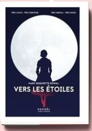 Vers Les Étoiles - Kowal Mary Robinette