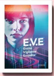 E.V.E - Entité. Vigilance - Enquête